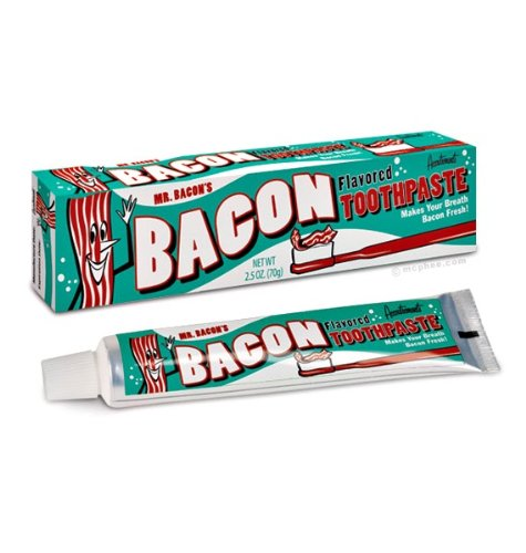 Bacon Flavored Toothpaste
